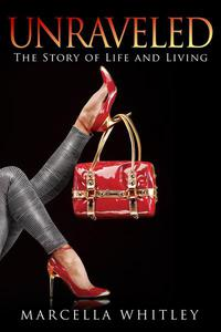 Unraveled: The Story of Life and Living