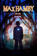 Max Hamby and the Blue Fire
