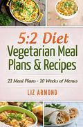 5:2 Diet Vegetarian Meals Plans & Recipes