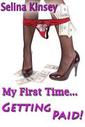My First Time Getting Paid (An Erotic Domination Story)