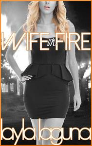 Wife On Fire