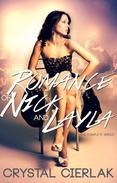 The Romance of Nick and Layla (The Complete Series)