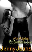 My Alpha Ex Brother in Law Submit