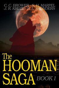 The Hooman Saga: Book One