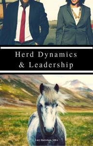 Herd Dynamics & Leadership, Part 1