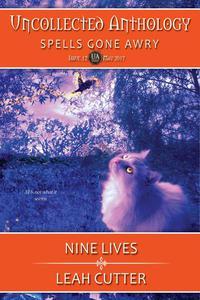 Nine Lives: Spells Gone Awry