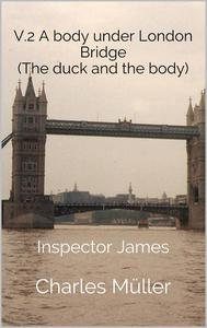 A Body Under London Bridge
