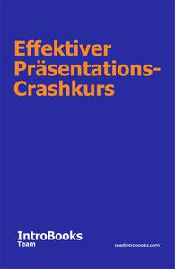 Effektiver Präsentations-Crashkurs