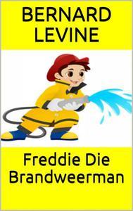 Freddie Die Brandweerman