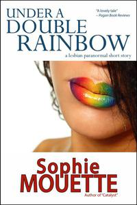 Under a Double Rainbow