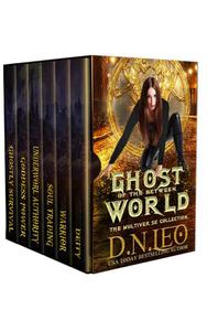 Ghost of the Between World - The Complete Series
