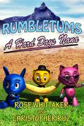 A Hard Day's Nana: A Rumbletums Adventure (A healthy eating story for children 4 and up!)