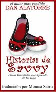 Historias de Savvy Cosas Divertidas que Aprendí de Mi Hija