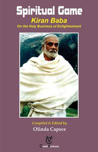 Spiritual Game   - KIRAN BABA On the Holy Business of Enlightenment