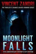 Moonlight Falls: New and Lengthened Editor's Cut Edition