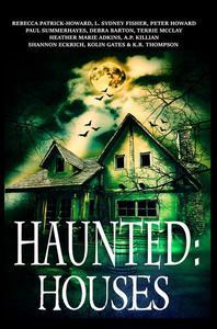 Haunted: Houses