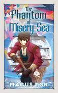 The Phantom of Misery Sea