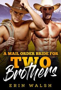 A Mail Order Bride for Two Brothers