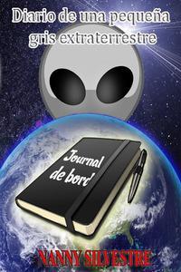 Diario de una pequeña gris extraterrestre