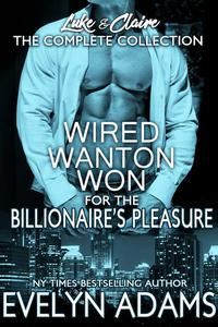 Wired Wanton and Won