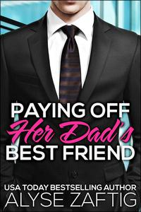 Paying Off Her Dad's Best Friend
