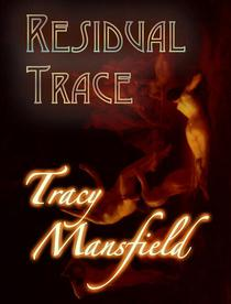Residual Trace: The Taleworthy Catastrophes of a Thrillseeking Child