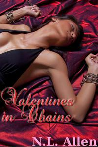 Valentines in Chains: an erotic BDSM romance
