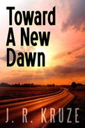 Toward a New Dawn