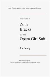 Zolli Bracks and the Opera Girl Suit