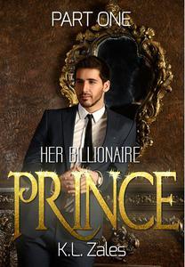 Her Billionaire Prince (Part One)