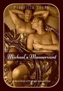 Michael's Manservant: A Short Story of Victorian Love and Lust