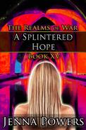 A Splintered Hope