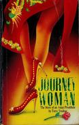 Journeywoman; the Story of an Asian Prostitute