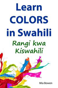 Learn Colors in Swahili