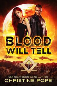 Blood Will Tell