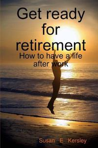 Get Ready for Retirement