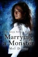 Marrying A Monster