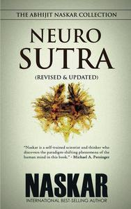 Neurosutra: The Abhijit Naskar Collection