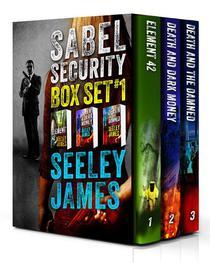 Sabel Security Boxed Set, Books 1-3