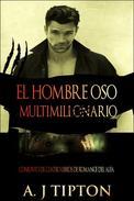 El Hombre Oso Multimillonario: Conjunto de Cuatro Libros de Romance del Alfa