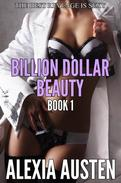 Billion Dollar Beauty (Book 1)