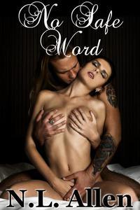 No Safe Word (BDSM erotica romance)