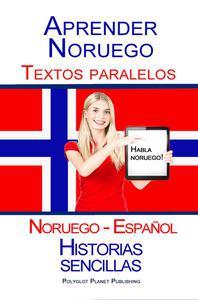 Aprender Noruego - Textos paralelos - Historias sencillas (Noruego - Español) Hablar Noruego