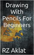 Drawing With Pencils For Beginners