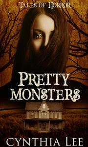 Pretty Monsters