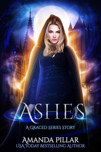 Ashes: A Graced Story