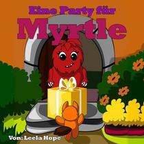 Eine Party für Myrtle