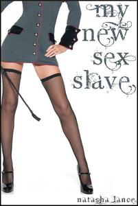 My New Sex Slave (BDSM, Domination/submission, Female Domination, School, Late Teen Male/Female, Slavery, Spanking, Virginity. Oral)