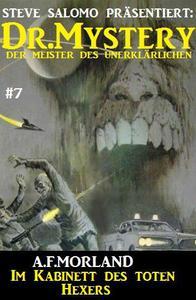 Dr. Mystery #7: Das Kabinett des toten Hexers
