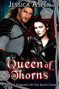 Queen of Thorns: A Fantasy Romance of the Black Court